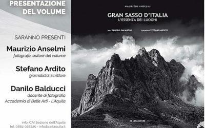 """PRESENTAZIONE DI """"GRAN SASSO D'ITALIA – L'ESSENZA DEI LUOGHI"""" AL CAI DELL'AQUILA"""